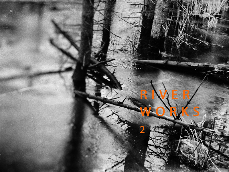 RIVER WORKS 2